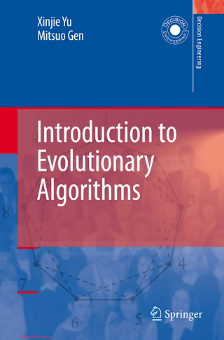 184996128X {14FB3EF6} Introduction to Evolutionary Algorithms [Yu _ Gen 2010-06-23].pdf