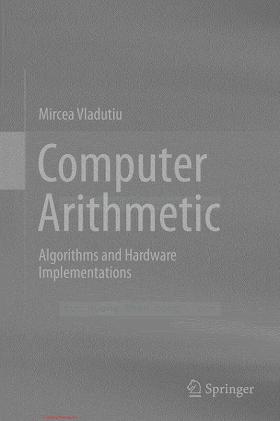 364218314X {2C37218E} Computer Arithmetic_ Algorithms and Hardware Implementations [Vladutiu 2012-09-14].pdf