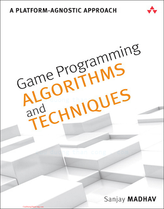 0321940156 {25050DC1} Game Programming Algorithms and Techniques_ A Platform-Agnostic Approach [Madhav 2013-12-29].pdf
