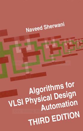 0792383931 {DBF2D5DF} Algorithms for VLSI Physical Design Automation (3rd ed.) [Sherwani 1998-11-30].pdf