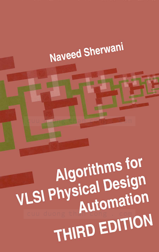 0792383931 {DBF2D5DF} Algorithms for VLSI Physical Design Automation (3rd ed.) [Sherwani 1998-11-30].pdf