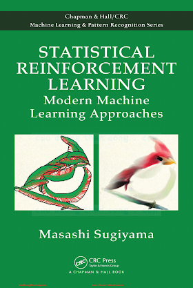 Statistical Reinforcement Learning_ Modern Machine Learning Approaches [Sugiyama 2015-03-26].pdf