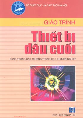 THCN.Giáo Trình Thiết Bị Đầu Cuối - Ks.Chu Khắc Huy, 177 Trang.pdf