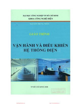 ĐHCN.Giáo Trình Vận Hành Và Điều Khiển Hệ Thống Điện - Nguyễn Trung Nhân, 203 Trang.pdf