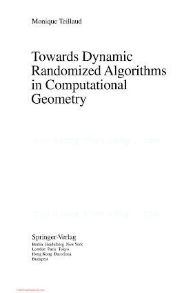 3540575030, 0387575030 {CA595845} LNCS 758_ Towards Dynamic Randomized Algorithms in Computational Geometry [Teillaud 1993-12-07].pdf