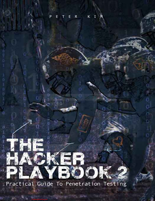 The Hacker Playbook 2- Practical Guide To Penetration Testing.pdf