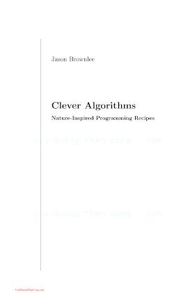 1446785068 {382AF5B0} Clever Algorithms_ Nature-Inspired Programming Recipes [Brownlee 2012-06-15].pdf