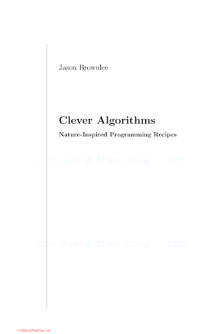 1446785068 {382AF5B0} Clever Algorithms_ Nature-Inspired Programming Recipes [Brownlee 2012-06-15].pdf