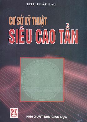 Cơ Sở Kỹ Thuật Siêu Cao Tần - Kiều Khắc Lâu, 252 Trang.pdf