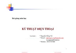Slide.Bài Giảng Môn Học Kỹ Thuật Điện Thoại - Nguyễn Hồng Vỹ, 163 Trang.pdf