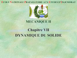 Cours complet sur la Dynamique du Solide Mecanique Rationnelle.ppt