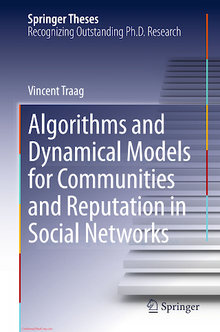3319063901 {6D391709} Algorithms and Dynamical Models for Communities and Reputation in Social Networks [Traag 2014-05-28].pdf
