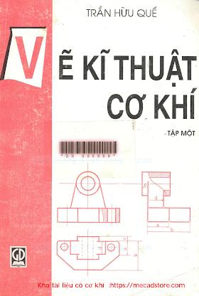 Vẽ kỹ thuật Cơ Khí Tập 1- PGS Trần Hữu Quế_ve.ky.thuat.co.khi.tap 1 - Copy.pdf