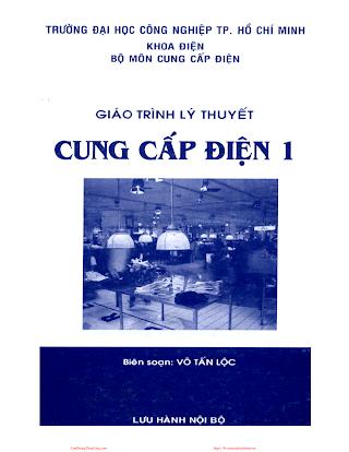 ĐHCN.Giáo Trình Cung Cấp Điện 1 - Võ Tấn Lộc, 93 Trang.pdf