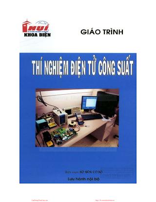ĐHCN.Giáo Trình Thí Nghiệm Điện Tử Công Suất - Nhiều Tác Giả, 238 Trang.pdf