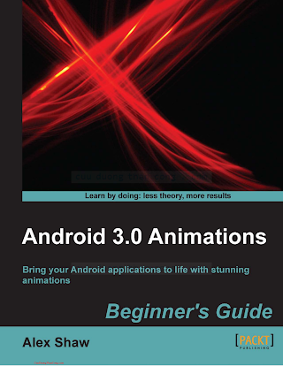 184951528X {F999630C} Android 3.0 Animations Beginner_s Guide [Shaw 2011-11-01].pdf