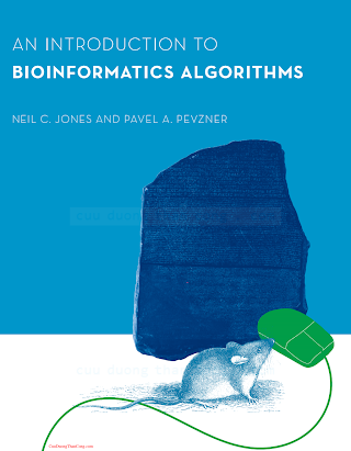 0262101068 {42073305} An Introduction to Bioinformatics Algorithms [Jones _ Pevzner 2004-08-06].pdf