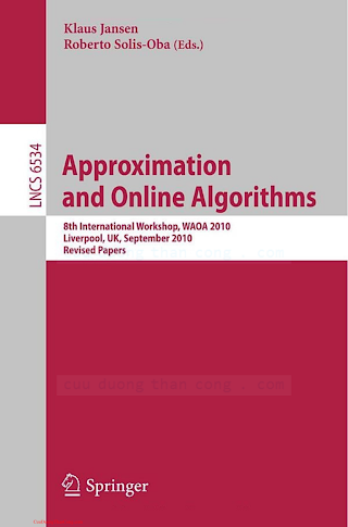 3642183174 {59E7EDA1} Approximation and Online Algorithms [Jansen _ Solis-Oba 2011-01-25].pdf