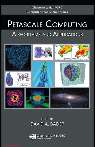 1584889098 {986AFC0D} Petascale Computing Algorithms and Applications [Bader 2007-12-22].pdf