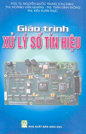 Giáo Trình Xử Lý Số Tín Hiệu - PGS. TS. Nguyễn Quốc Trung, 153 Trang.pdf