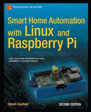 Smart Home Automation with Linux and Raspberry Pi, 2 Edition.pdf