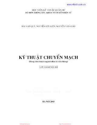 HVQS.Kỹ Thuật Chuyển Mạch - Mai Văn Quý & Nguyễn Hữu Kiên, 302 Trang.pdf