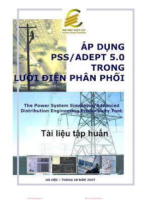 Áp Dụng PSS-ADEPT 5.0 Trong Lưới Điện Phân Phối - Hà Xuân Trường, 378 Trang.pdf