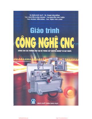 Giáo Trình Công Nghệ CNC - Ts. Trần Đức Quý & Ts. Phạm Văn Bổng, 145 Trang.pdf