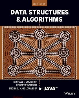 1118771338 {98DB5209} Data Structures _ Algorithms in Java (6th ed.) [Goodrich, Tamassia _ Goldwasser 2014-01-28].pdf
