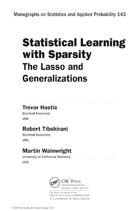Statistical Learning with Sparsity_ The Lasso and Generalizations [Hastie, Tibshirani _ Wainwright 2015-06-18].pdf