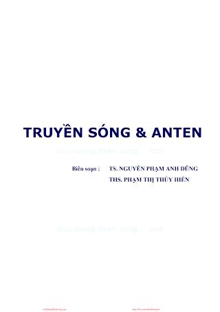BCVT.Truyền Sóng & Anten 2008 - Ts. Nguyễn Phạm Anh Dũng & Ths. Phạm Thị Thúy Hiền, 147 Trang.pdf