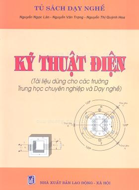 Kỹ Thuật Điện - Nguyễn Ngọc Lân & Nguyễn Văn Trọng, 203 Trang.pdf