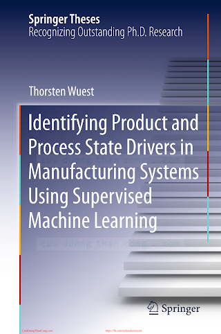 Identifying Product and Process State Drivers in Manufacturing Systems using Supervised Machine Learning [Wuest 2015-04-18].pdf