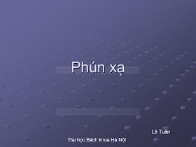Slide.phún Xạ - Lê Tuấn.pdf