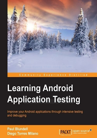 1784395331 {E0E9B139} Learning Android Application Testing [Blundell _ Milano 2015-04-30].pdf