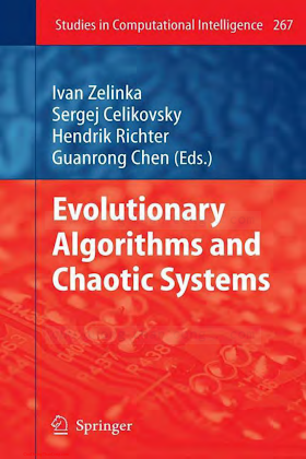 3642107060, 3642262554 {CC4FE048} Evolutionary Algorithms and Chaotic Systems [Zelinka, Celikovsky, Richter _ Chen 2010-02-23].pdf