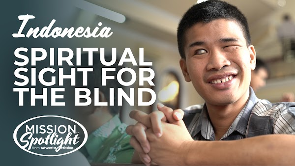 Weekly Mission Video - Spiritual Sight for the Blind