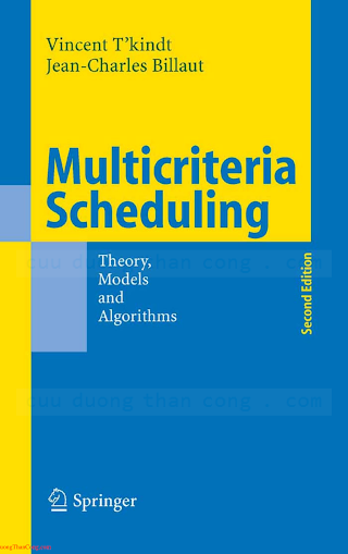 3540282300 {E2831BB0} Multicriteria Scheduling_ Theory, Models and Algorithms (2nd ed.) [T_Kindt _ Billaut 2006-03-03].pdf