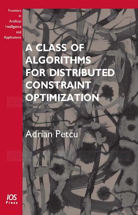 158603989X {A38C2D75} A Class of Algorithms for Distributed Constraint Optimization [Petcu 2009-05-15].pdf