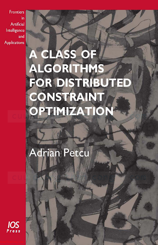 158603989X {A38C2D75} A Class of Algorithms for Distributed Constraint Optimization [Petcu 2009-05-15].pdf
