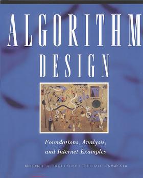 8126509864 {FA35A6F4} Algorithm Design_ Foundations, Analysis, and Internet Examples [Goodrich _ Tamassia 2001].pdf