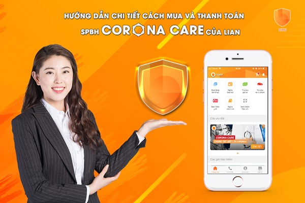 Hướng dẫn chi tiết cách mua và thanh toán SPBH Corona Care của LIAN