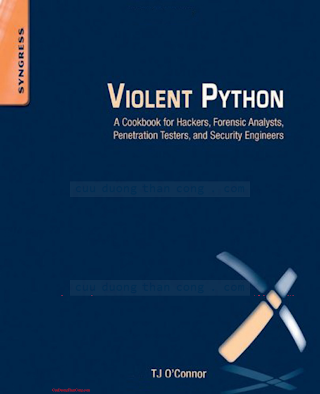 Violent Python - A Cookbook for Hackers, Forensic Analysts, Penetration Testers and Security Enginners.pdf