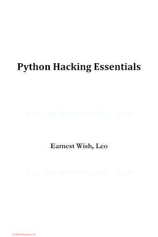 Python Hacking Essentials by Earnest Wish.pdf