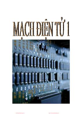Mạch Điện Tử 1 - Nhiều Tác Giả, 96 Trang.pdf