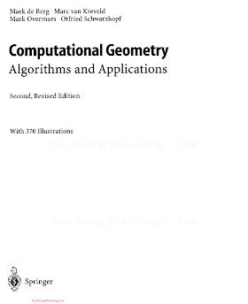 3540656200 {160C1BFB} Computational Geometry Algorithms and Applications (2nd ed.) [de Berg, van Kreveld, Overmars _ Schwarzkopf 2000-02-18].pdf