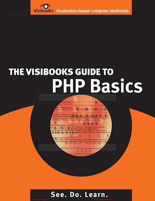 Visibooks.The.Visibooks.Guide.to.PHP.Basics.Mar.2006.pdf
