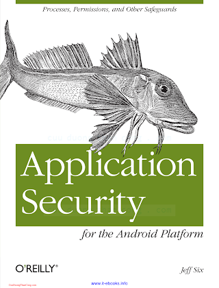 1449315070 {6E0F86BF} Application Security for the Android Platform_ Processes, Permissions, and Other Safeguards [Six 2011-12-13].pdf