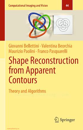 3662451905 {3E5F9558} Shape Reconstruction from Apparent Contours_ Theory and Algorithms [Bellettini, Beorchia, Paolini _ Pasquarelli 2015-02-26].pdf
