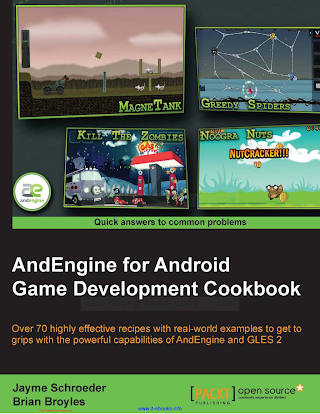 184951898X {5CEE69E5} AndEngine for Android Game Development Cookbook [Schroeder _ Broyles 2013-01-14].pdf